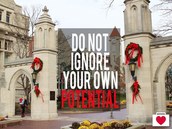 do not ignore your own potential